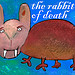 Rabbit of Death